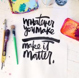 Whatever you make…